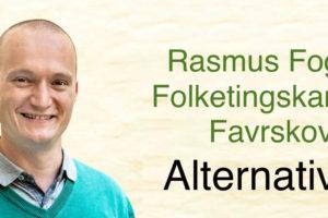 Mød regionsrådsmedlem, Rasmus Foged.  Alternativets folketingskandidat i Favrskov.  Kulturhuset i Hinnerup.  Onsdag den 5. december kl. 19.00.
