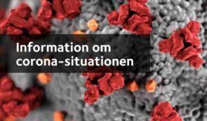 Information om coronasituationen