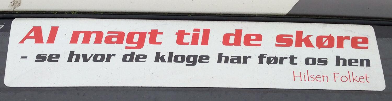 AL MAGT TIL DE SKØRE...